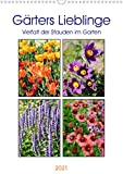 Gärtners Lieblinge - Vielfalt der Stauden im Garten (Wandkalender 2021 DIN A3 hoch)