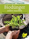 Biodünger selber machen: Regenwurmhumus - Gründüngung - Kompost