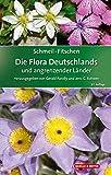 SCHMEIL-FITSCHEN Die Flora Deutschlands und angrenzender Länder: Ein Buch zum Bestimmen aller...